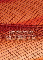 Lino Tagliapietra Written by Lino Tagliapietra