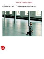 2000 and Beyond. Contemporary Tendencies Edited by Valerio Terraroli