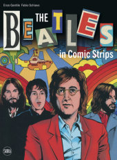 Beatles in Comic Strips Written by Enzo Gentile and Fabio Schiavo