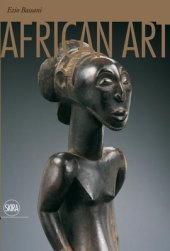 African Art Written by Ezio Bassani