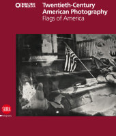 Twentieth-Century American Photography Written by Claudia Fini and Francesca Lazzarini, Edited by Filippo Maggia