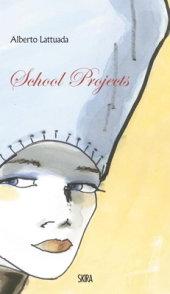 Alberto Lattuada: School Projects Written by Alberto Lattuada