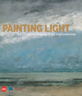 Painting Light: The Hidden Techniques of the Impressionists Written by Iris Schaefer, Caroline von Saint-George and Katja Lewerentz