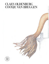 Claes Oldenburg Coosje Van Bruggen Written by Germano Celant