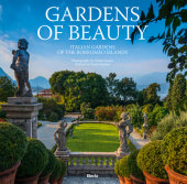 Gardens of Beauty Preface by Paolo Pejrone, Photographed by Dario Fusaro, Text by Lucia Impelluso