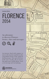 Florence: 2054 Written by Luciano Artusi