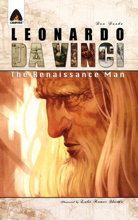 Leonardo Da Vinci: The Renaissance Man by