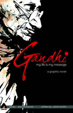 Gandhi: My Life is My Message by