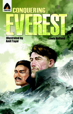 Conquering Everest: The Lives of Edmund Hillary and Tenzing Norgay by Lewis Helfand