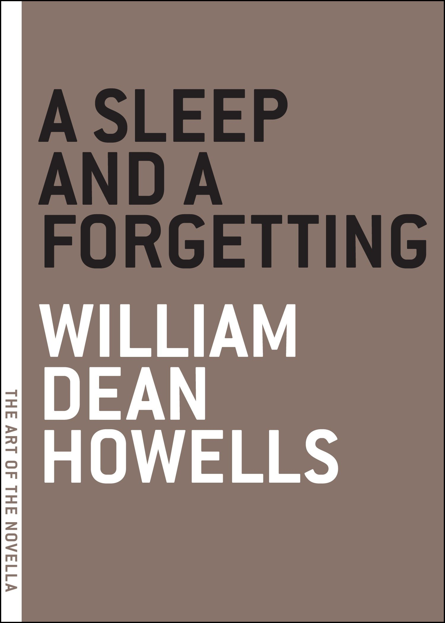 A Sleep and a Forgetting