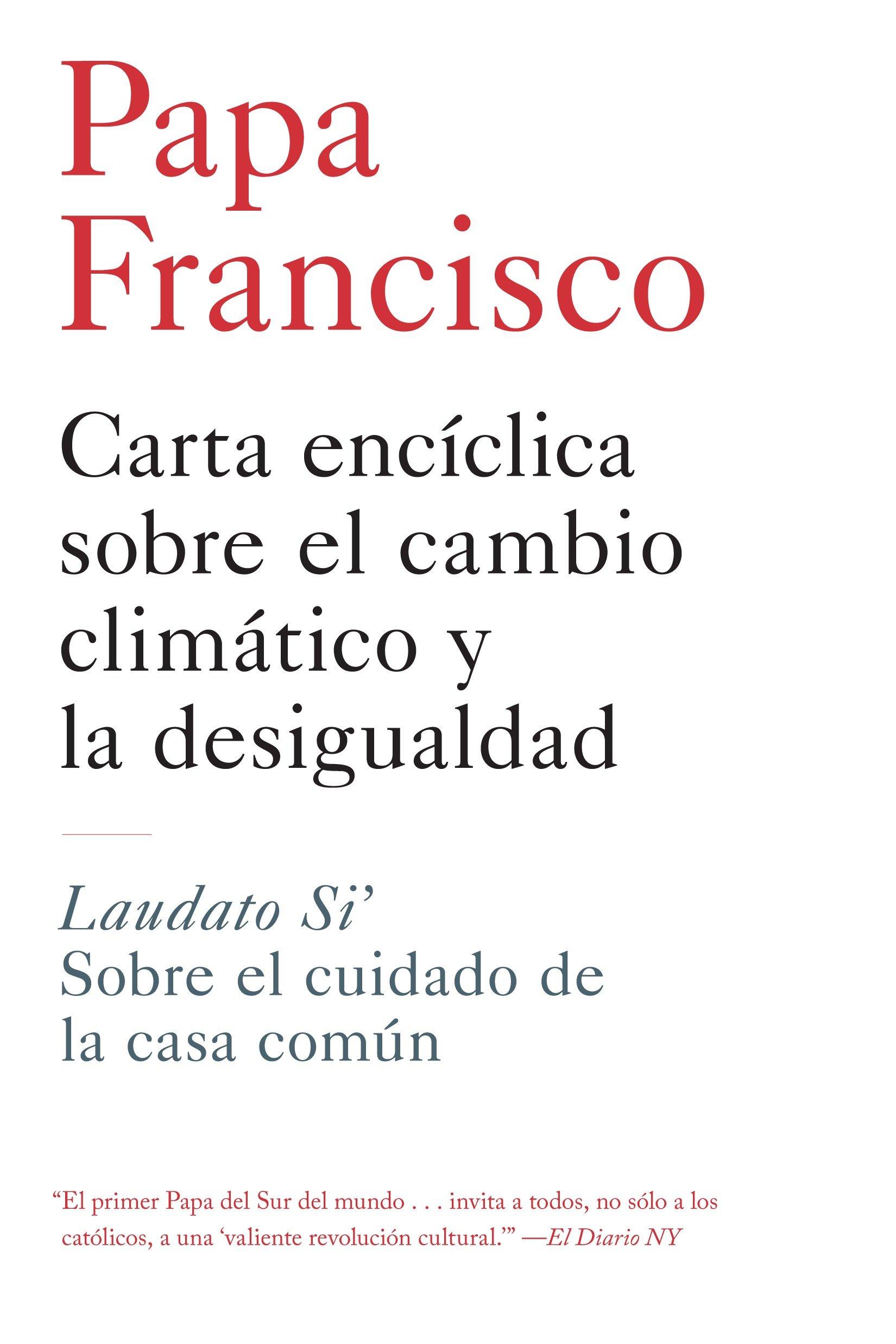Carta enciclica sobre el cambio climatico y la desigualdad