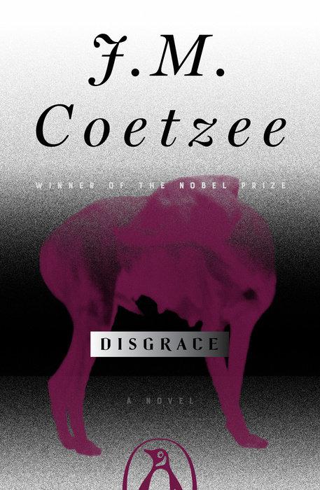 Disgrace by J. M. Coetzee