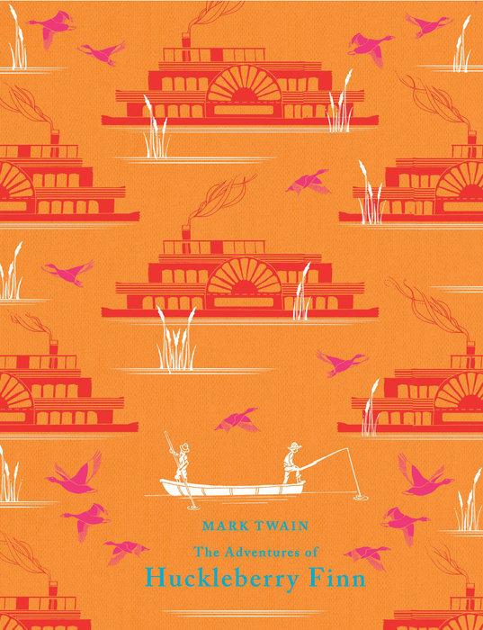 The Adventures of Huckleberry Finn - Penguin Random House