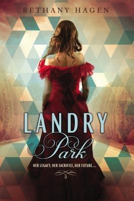 Landry Park by Bethany Hagen