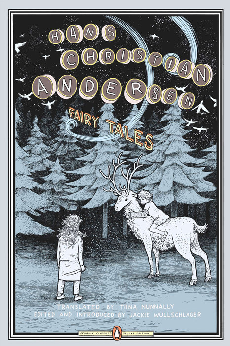 Fairy Tales by Hans Christian Andersen, illustrated by Anders Nilsen
