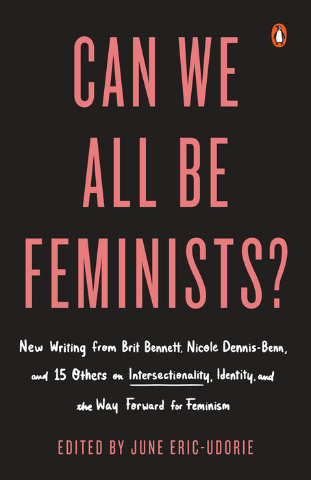 Can We All Be Feminists? by June Eric-Udorie