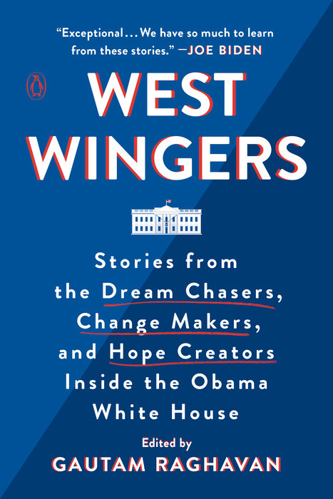 West Wingers by Gautam Raghavan