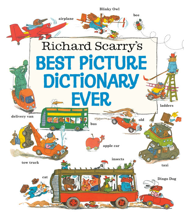 Cover of Richard Scarry\'s Best Picture Dictionary Ever