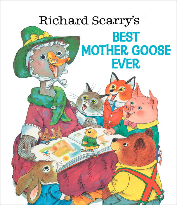 Cover of Richard Scarry\'s Best Mother Goose Ever