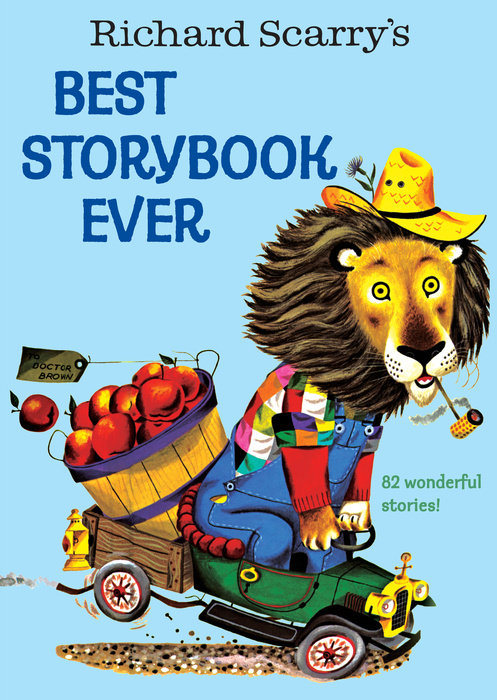 Cover of Richard Scarry\'s Best Storybook Ever