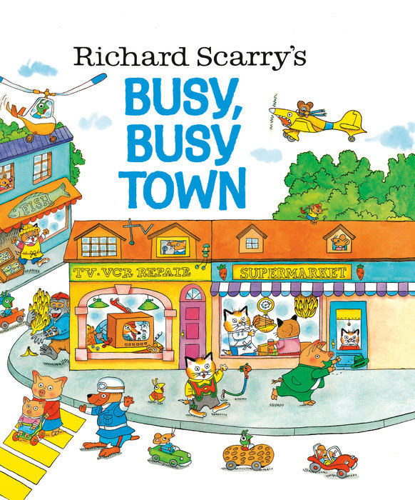 Cover of Richard Scarry\'s Busy, Busy Town