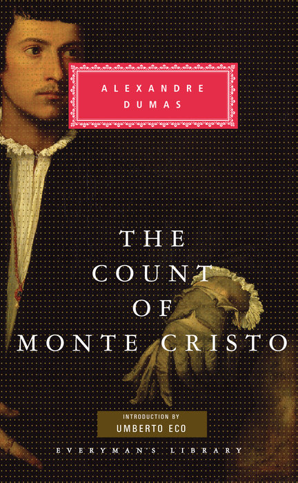 The Count of Monte Cristo by Alexandre Dumas & Alexandre Dumas