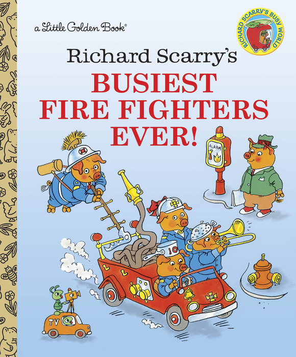 Cover of Richard Scarry\'s Busiest Firefighters Ever!