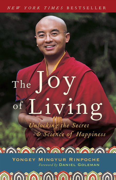 The Joy of Living by Yongey Mingyur Rinpoche & Eric Swanson