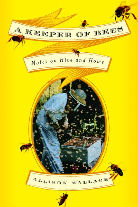 A Keeper of Bees - Random House Books