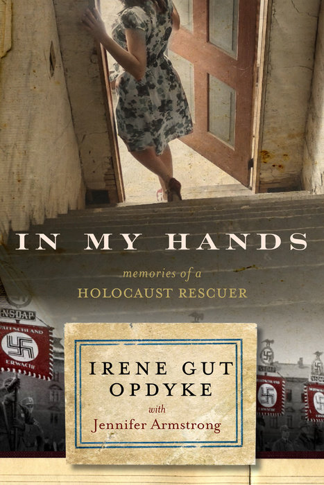 Cover of In My Hands: Memories of a Holocaust Rescuer