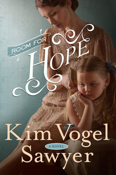 Room for Hope by Kim Vogel Sawyer - WaterBrook & Multnomah
