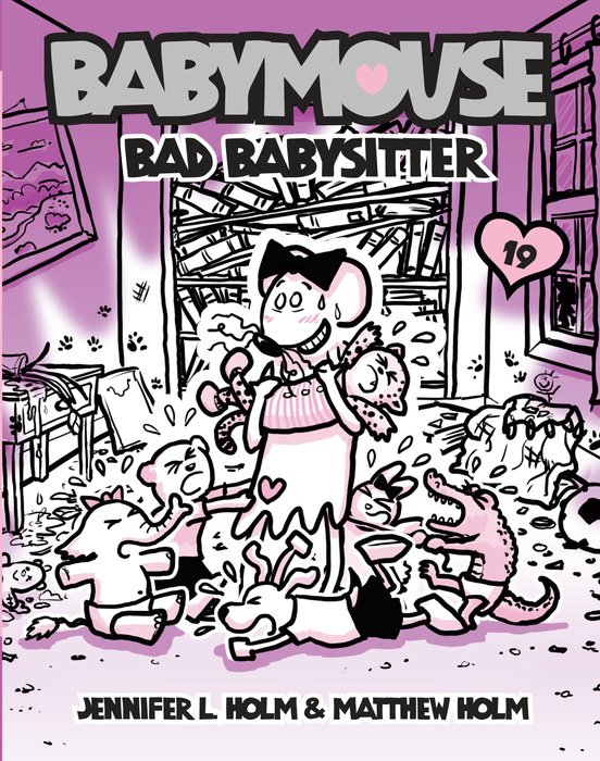 Cover of Babymouse #19: Bad Babysitter