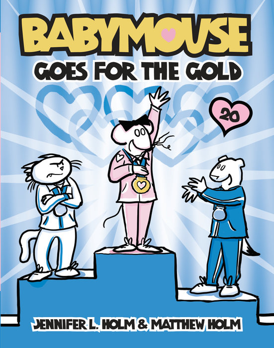 Cover of Babymouse #20: Babymouse Goes for the Gold