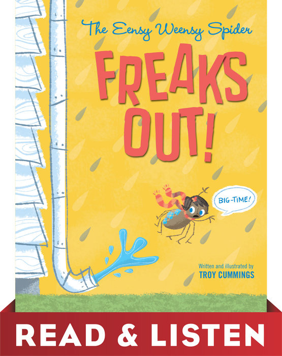 Cover of The Eensy Weensy Spider Freaks Out! (Big-Time!)