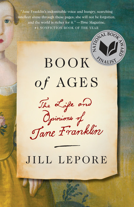 Book of Ages by Jill Lepore