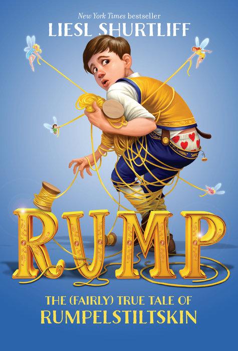 Cover of Rump: The (Fairly) True Tale of Rumpelstiltskin
