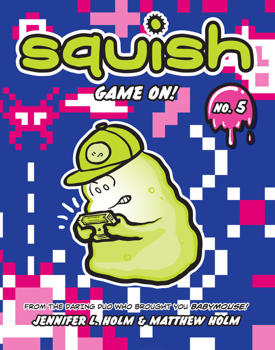 Cover of Squish #5: Game On!