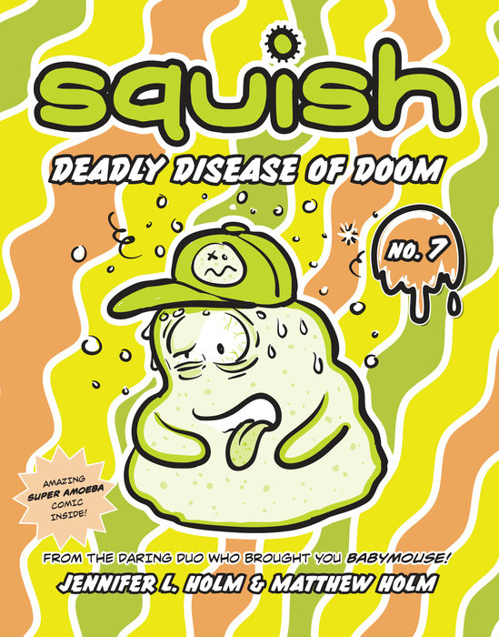 Cover of Squish #7: Deadly Disease of Doom