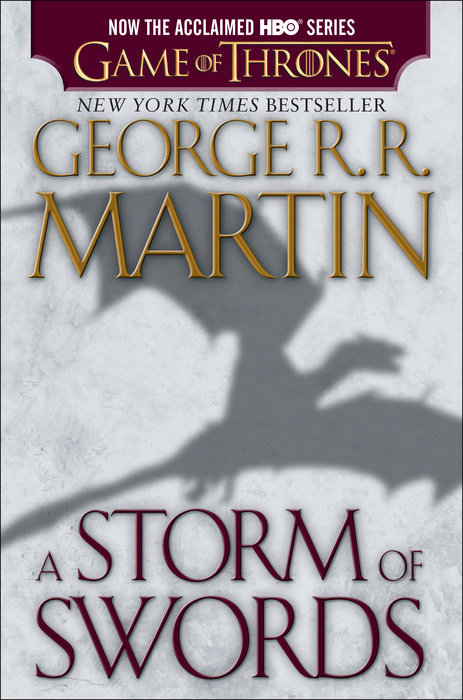 A Storm of Swords (HBO Tie-in Edition): A Song of Ice and Fire: Book Three by George R. R. Martin
