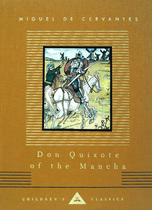 Don Quixote of the Mancha by Miguel de Cervantes