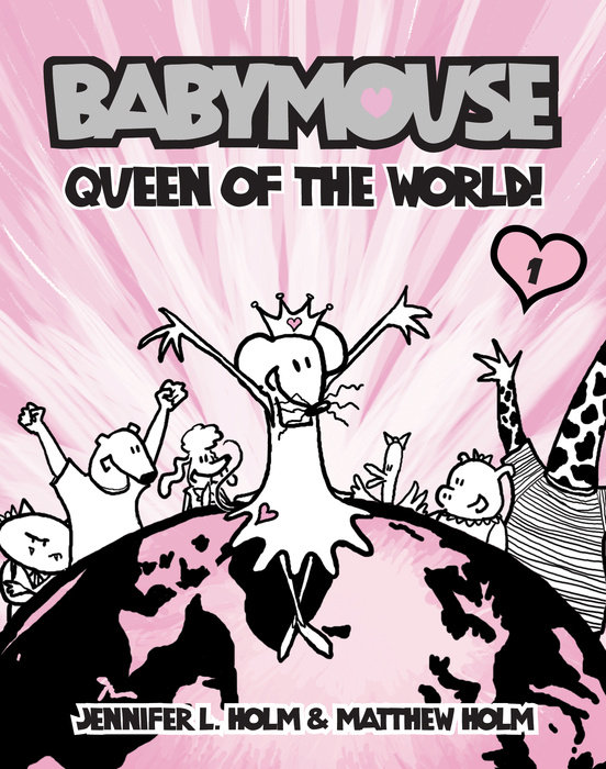 Cover of Babymouse #1: Queen of the World!