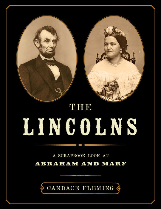 Cover of The Lincolns: A Scrapbook Look at Abraham and Mary
