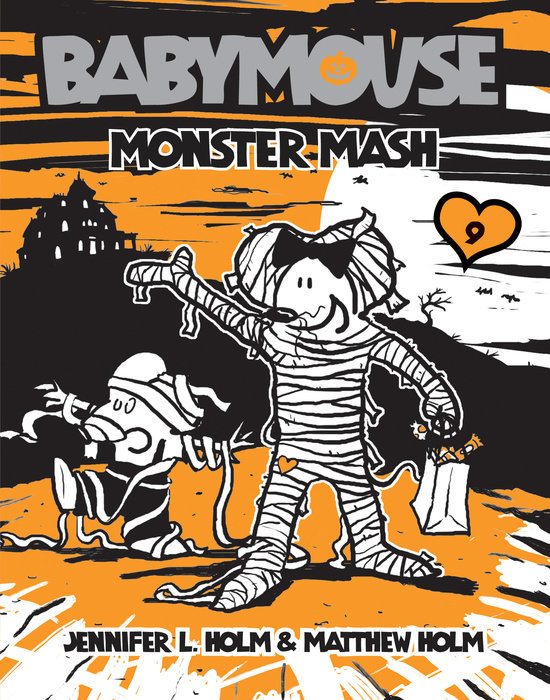 Cover of Babymouse #9: Monster Mash