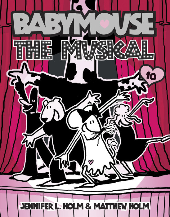 Cover of Babymouse #10: The Musical