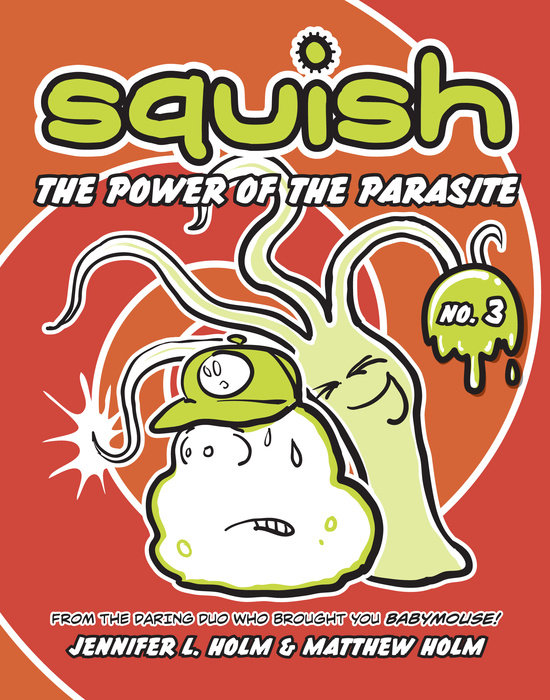 Cover of Squish #3: The Power of the Parasite