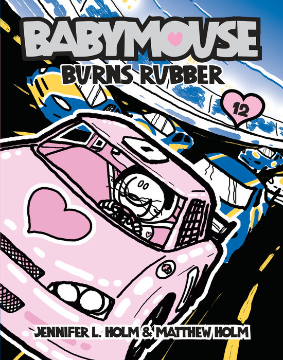 Cover of Babymouse #12: Burns Rubber