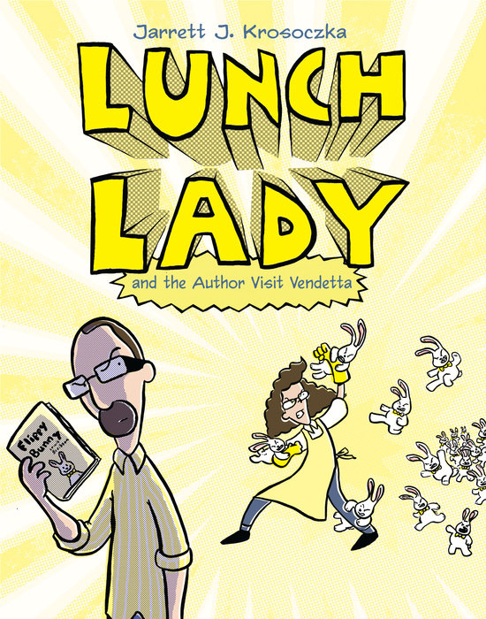 Cover of Lunch Lady and the Author Visit Vendetta