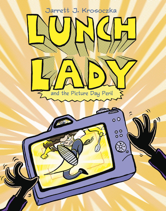 Cover of Lunch Lady and the Picture Day Peril