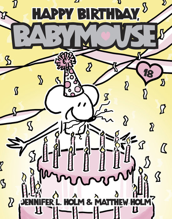 Cover of Babymouse #18: Happy Birthday, Babymouse