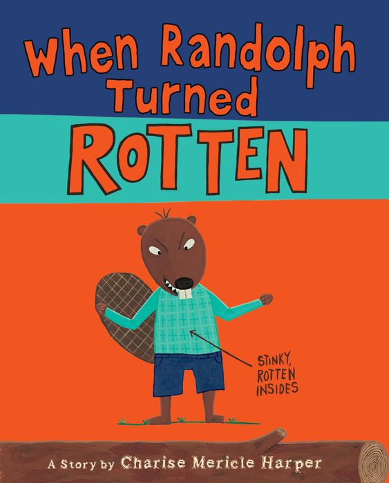 Cover of When Randolph Turned Rotten